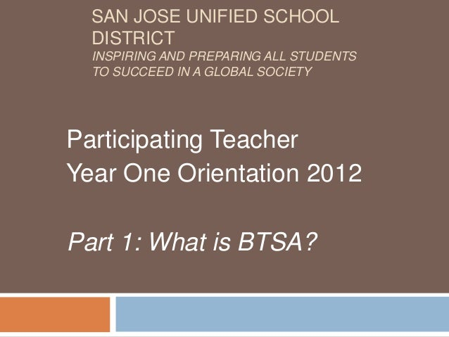 SAN JOSE UNIFIED SCHOOL  DISTRICT  INSPIRING AND PREPARING ALL STUDENTS  TO SUCCEED IN A GLOBAL SOCIETYParticipating Teach...