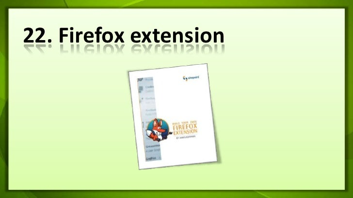 22. Firefox extension<br />