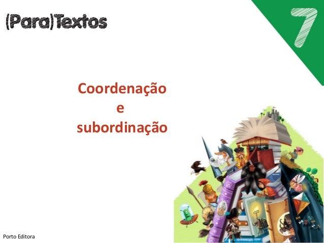 Porto Editora Coordenação e subordinação