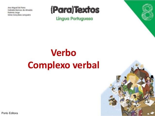 Verbo Complexo verbal Porto Editora