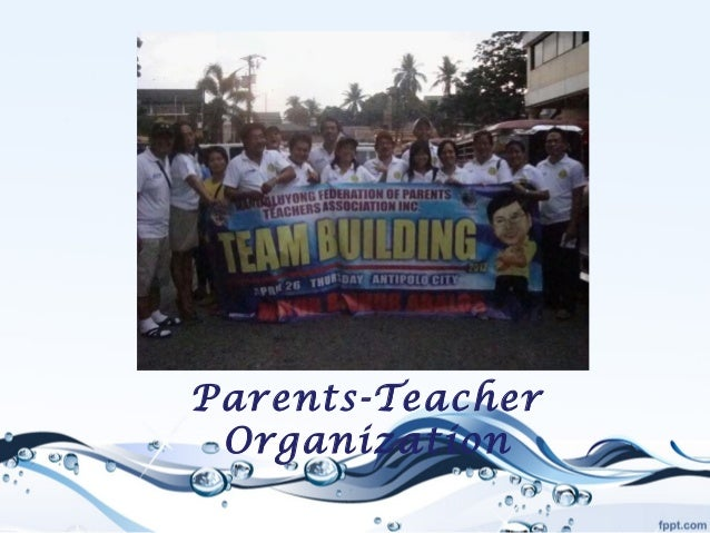 Parents-Teacher Organization