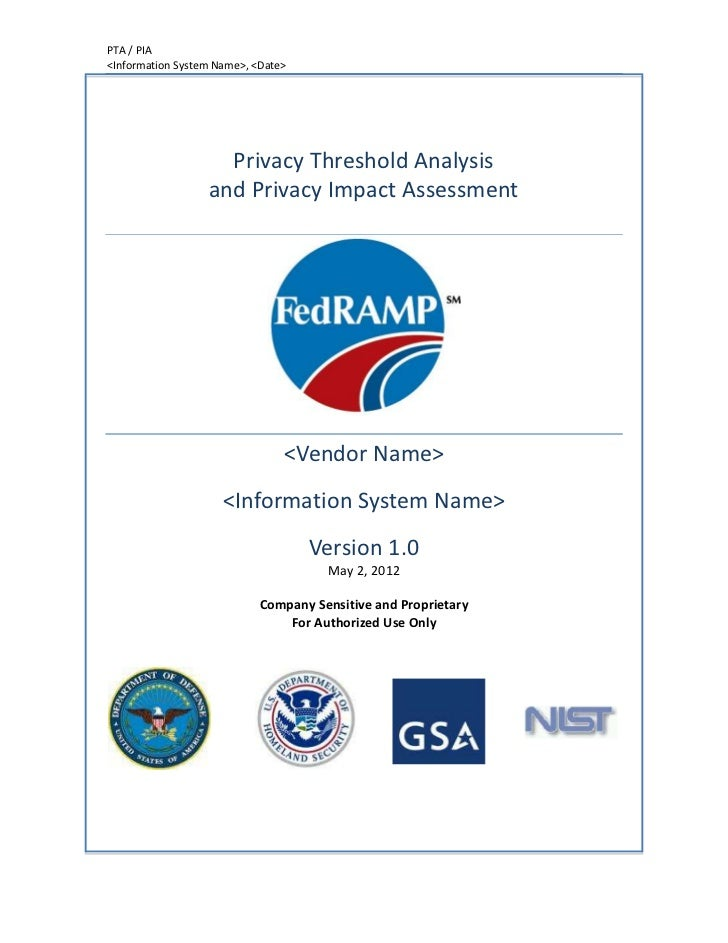 PTA / PIA<Information System Name>, <Date>                    Privacy Threshold Analysis                  and Privacy Impa...