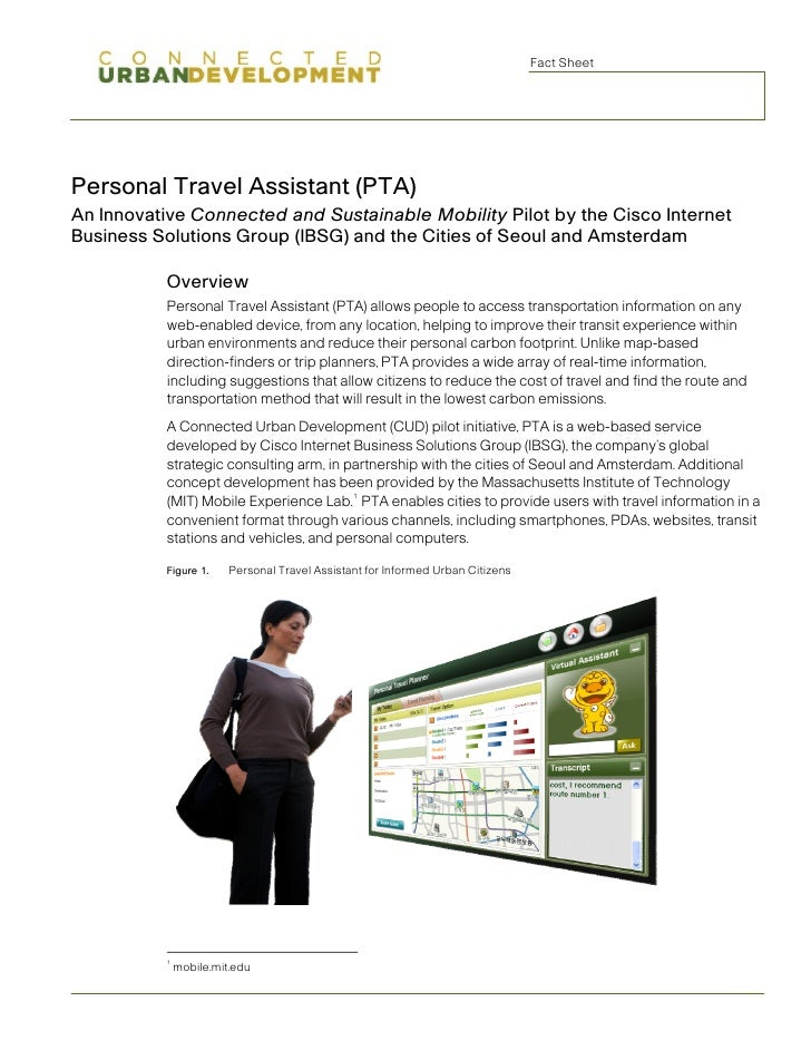 Fact Sheet     Personal Travel Assistant (PTA) An Innovative Connected and Sustainable Mobility Pilot by the Cisco Interne...