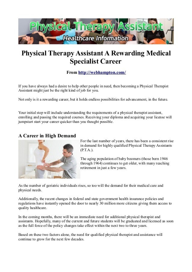 Physical Therapy Assistant A Rewarding Medical Specialist Career From http://webhampton.com/ If you have always had a desi...
