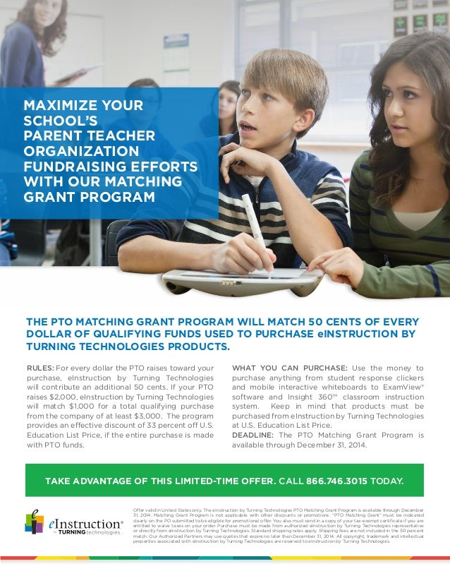 THE PTO MATCHING GRANT PROGRAM WILL MATCH 50 CENTS OF EVERY DOLLAR OF QUALIFYING FUNDS USED TO PURCHASE eINSTRUCTION BY TU...
