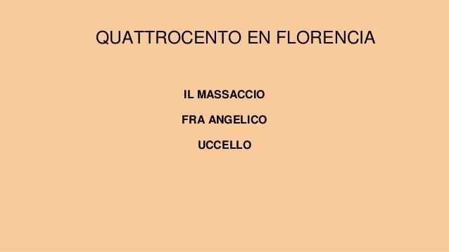 QUATTROCENTO EN FLORENCIA IL MASSACCIO FRA ANGELICO UCCELLO