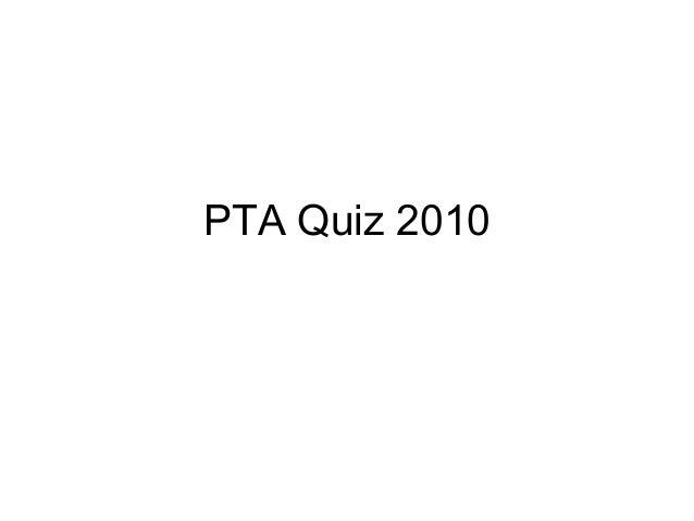 PTA Quiz 2010
