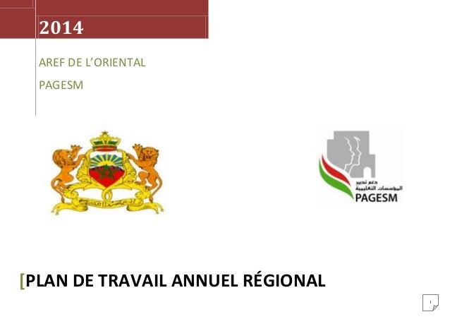 2014 AREF DE L'ORIENTAL PAGESM  [PLAN DE TRAVAIL ANNUEL RÉGIONAL 1