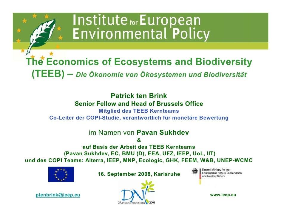 The Economics of Ecosystems and Biodiversity  (TEEB) – Die Ökonomie von Ökosystemen und Biodiversität                     ...