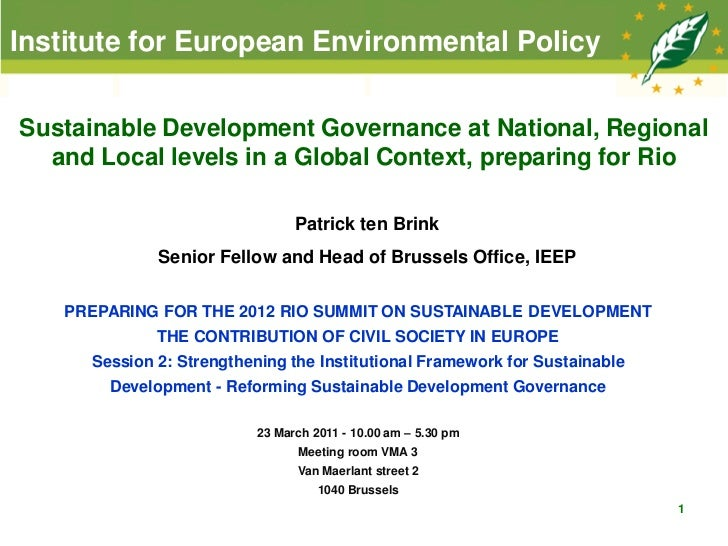 Institute for European Environmental PolicySustainable Development Governance at National, Regional  and Local levels in a...