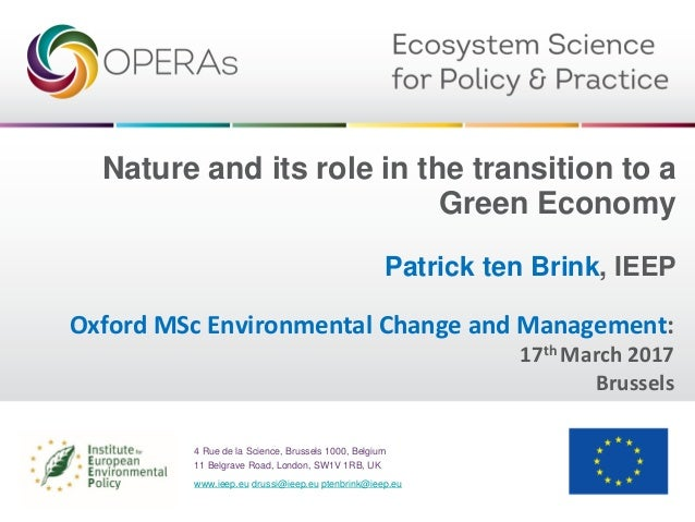 Ptb of ieep on nature and green economy operas to oxford univ masters nature and its role in the transition to a green economy patrick ten brink malvernweather Gallery