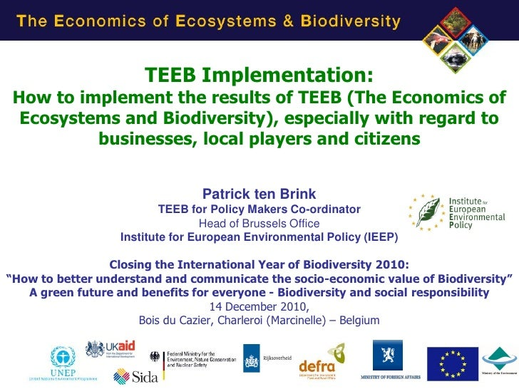TEEB Implementation: How to implement the results of TEEB (The Economics of  Ecosystems and Biodiversity), especially with...