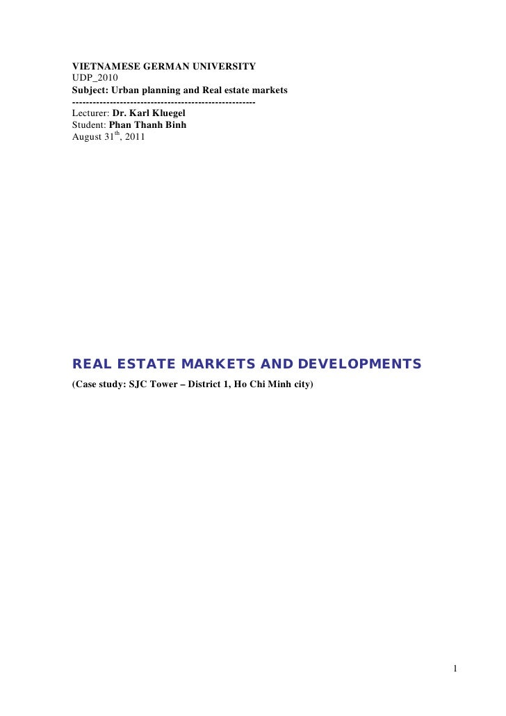 VIETNAMESE GERMAN UNIVERSITYUDP_2010Subject: Urban planning and Real estate markets---------------------------------------...