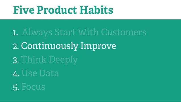 TODO: Create a minimal product which satisfies the job Build less to get product in customer's hands sooner and you'll lear...
