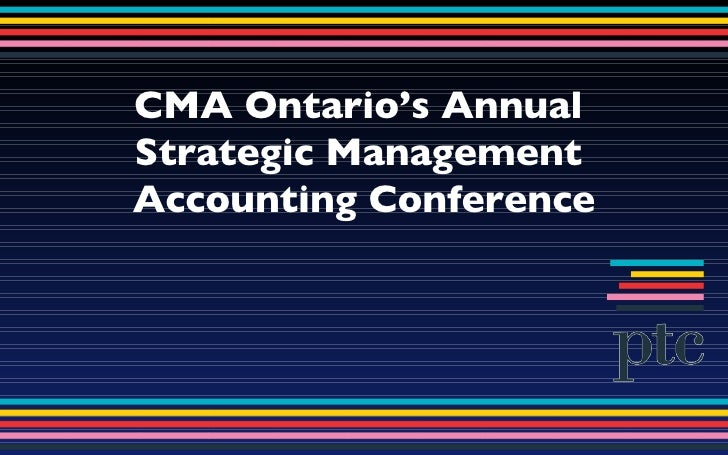 CMA Ontario's Annual  Strategic Management  Accounting Conference
