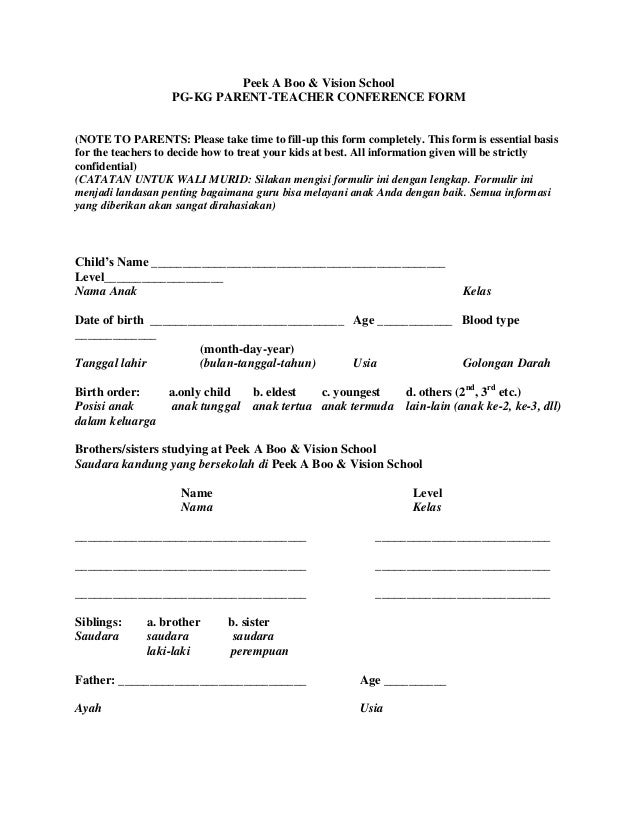 Peek A Boo & Vision School PG-KG PARENT-TEACHER CONFERENCE FORM (NOTE TO PARENTS: Please take time to fill-up this form co...
