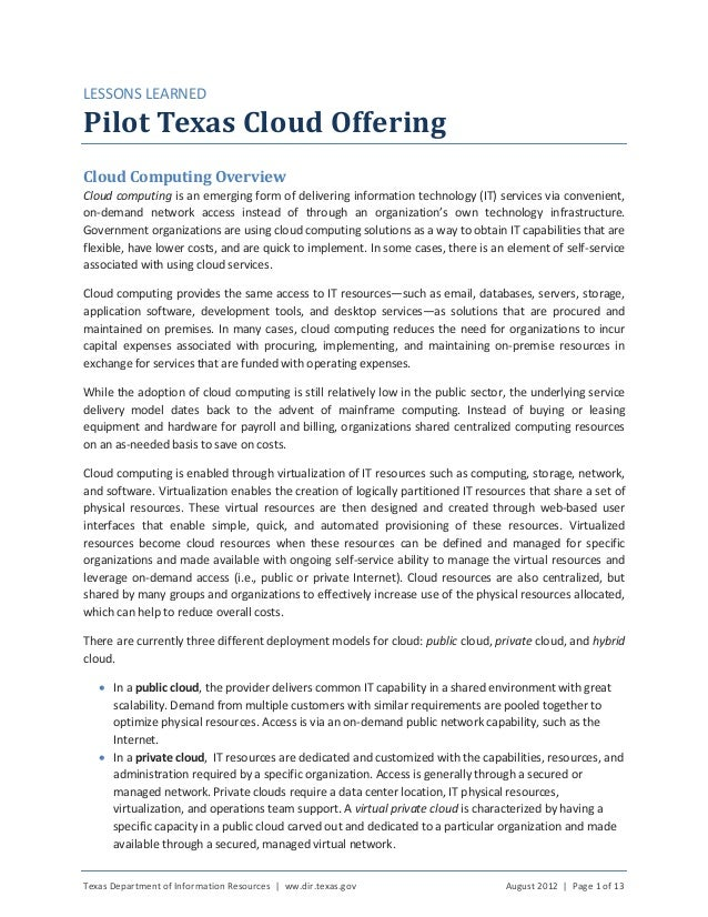 Texas Department of Information Resources | ww.dir.texas.gov August 2012 | Page 1 of 13 LESSONS LEARNED Pilot Texas Cloud ...