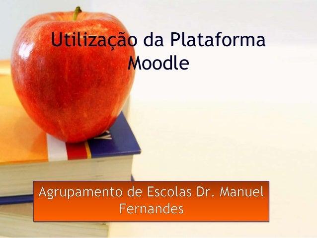 Utilização da Plataforma Moodle