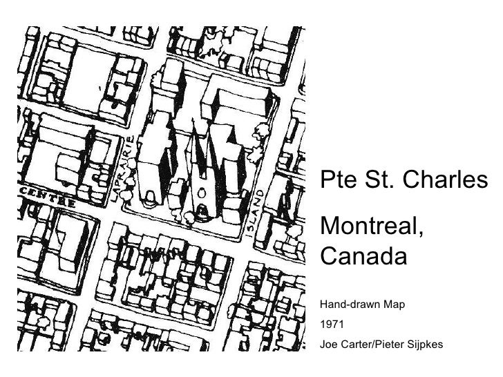 Pte St. Charles Montreal, Canada Hand-drawn Map 1971 Joe Carter/Pieter Sijpkes