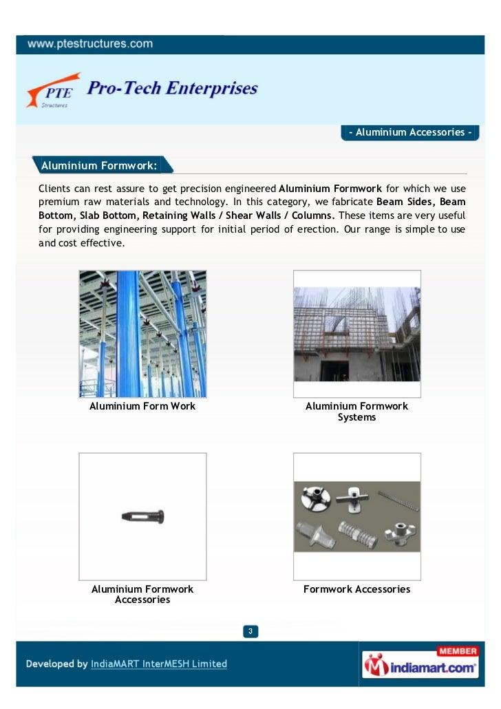 - Aluminium Accessories -Aluminium Formwork:Clients can rest assure to get precision engineered Aluminium Formwork for whi...