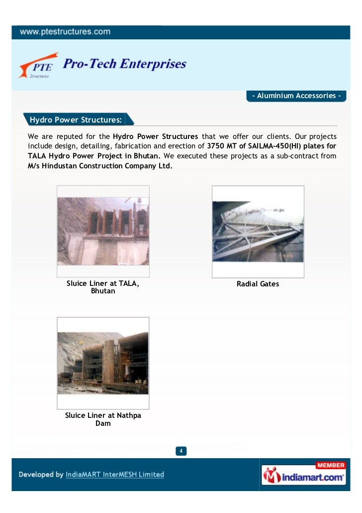 - Aluminium Accessories -Hydro Power Structures:We are reputed for the Hydro Power Structures that we offer our clients. O...