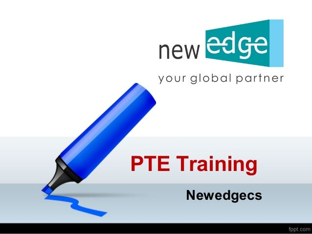 PTE Training Newedgecs