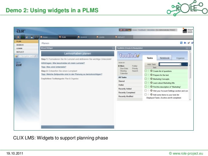 Demo 2: Using widgets in a PLMS    CLIX LMS: Widgets to support planning phase19.10.2011                                  ...