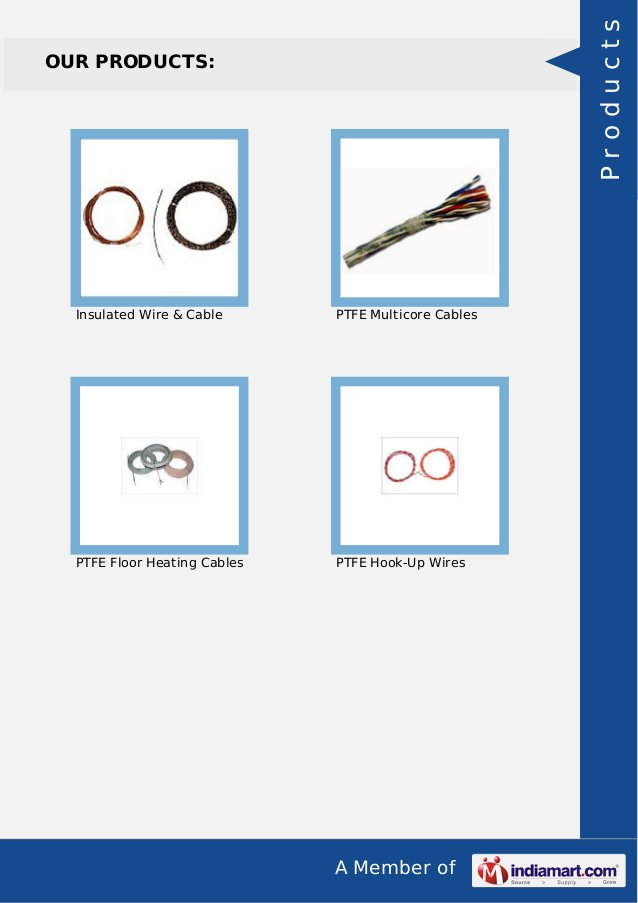 A Member of OUR PRODUCTS: Insulated Wire & Cable PTFE Multicore Cables PTFE Floor Heating Cables PTFE Hook-Up Wires Produc...