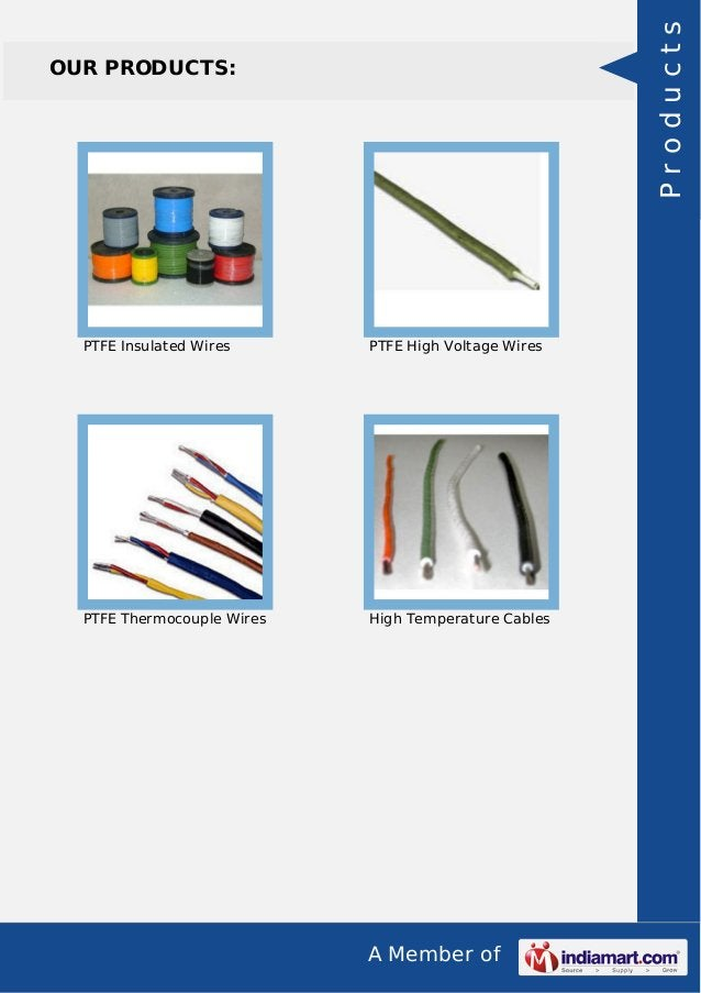 A Member of OUR PRODUCTS: PTFE Insulated Wires PTFE High Voltage Wires PTFE Thermocouple Wires High Temperature Cables Pro...
