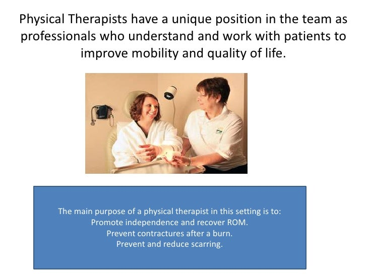 Physical Therapists have a unique position in the team as professionals who understand and work with patients to improve m...