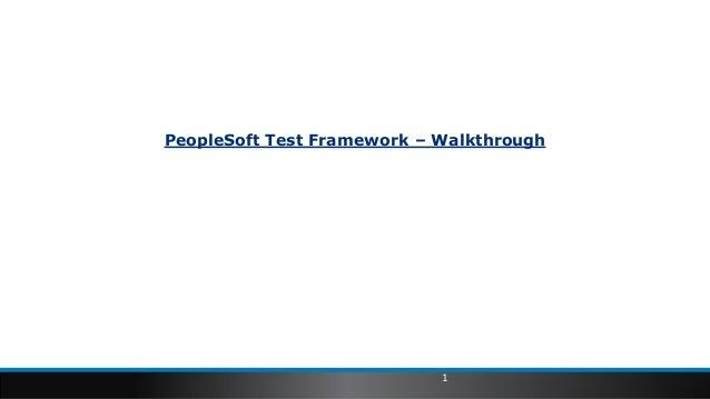 PeopleSoft Test Framework – Walkthrough 1