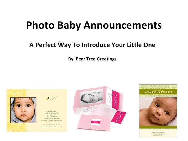 Photo Baby Announcements A Perfect Way To Introduce Your Little One By: Pear Tree Greetings