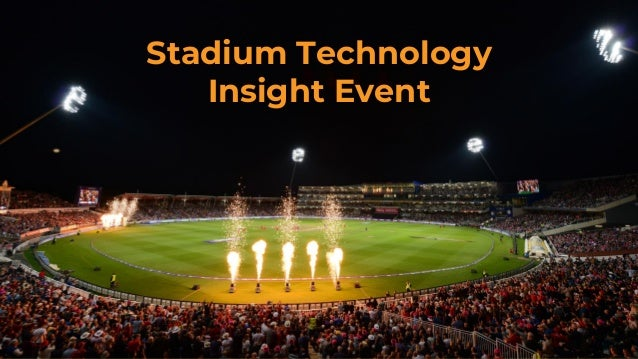 1 Stadium Technology Insight Event