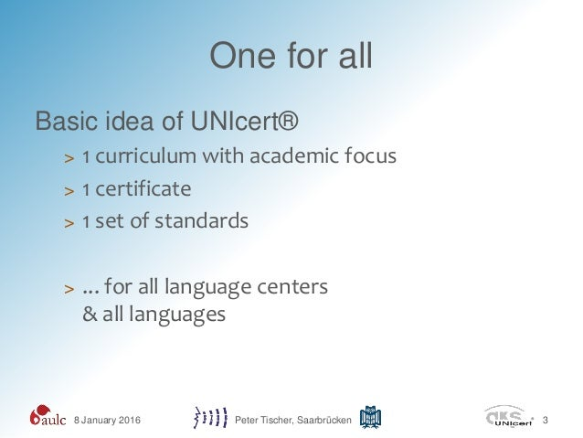 Beyond Accepted Standards: Past, Present and Future of the German UniCert Language Teaching System by Dr Peter Tischer Slide 3