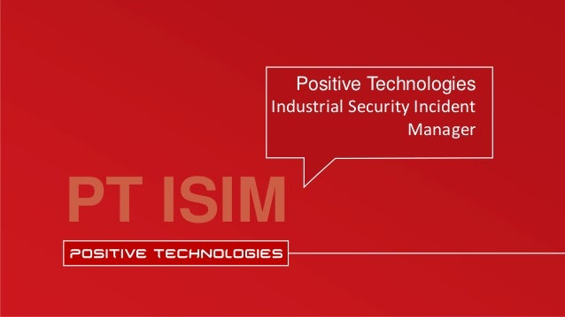 PT ISIM Positive Technologies Industrial Security Incident Manager