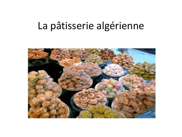 La pâtisserie algérienne