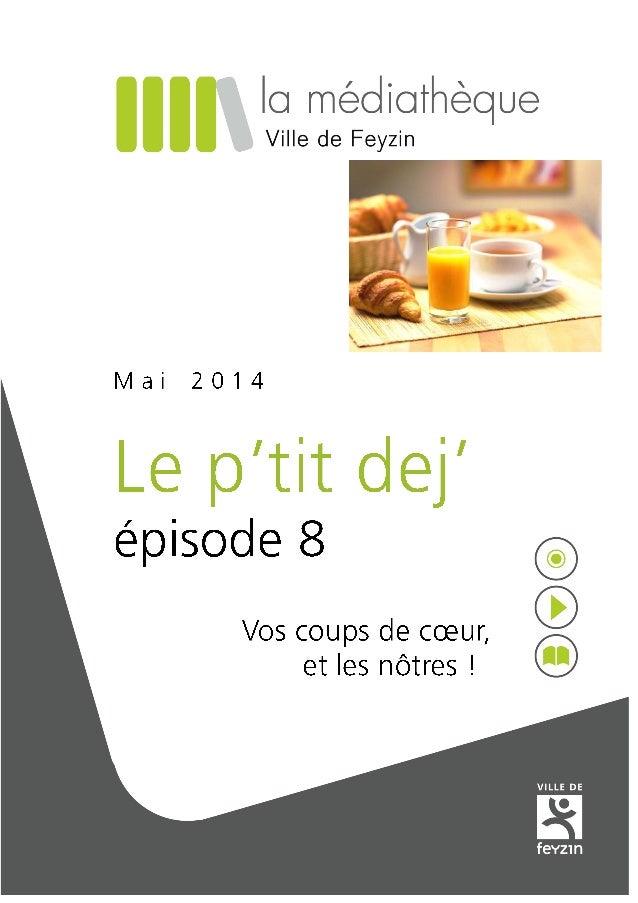 Le p'tit dej' du 17 mai 2014 Lecteurs : Aurélien, Moussa, Étienne, Véronique, Bernadette, Pascale, Jacqueline C., Jacqueli...