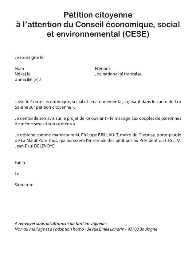Pétition citoyenneà l'attention du Conseil économique, social         et environnemental (CESE)Je soussigné (e)Nom        ...