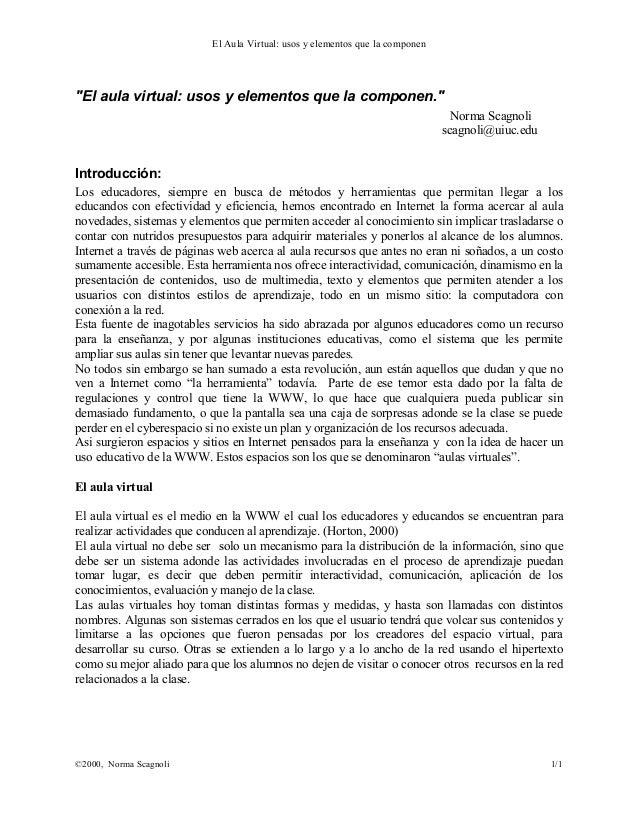 """El Aula Virtual: usos y elementos que la componen ©2000, Norma Scagnoli 1/1 """"El aula virtual: usos y elementos que la comp..."""