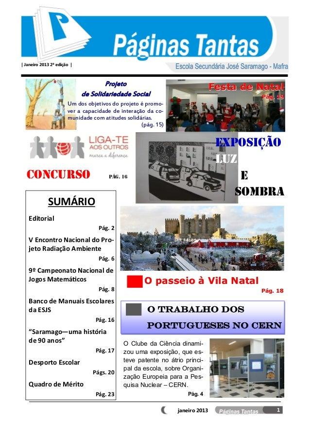 | Janeiro 2013 2ª edição |                                     Projeto                                                    ...