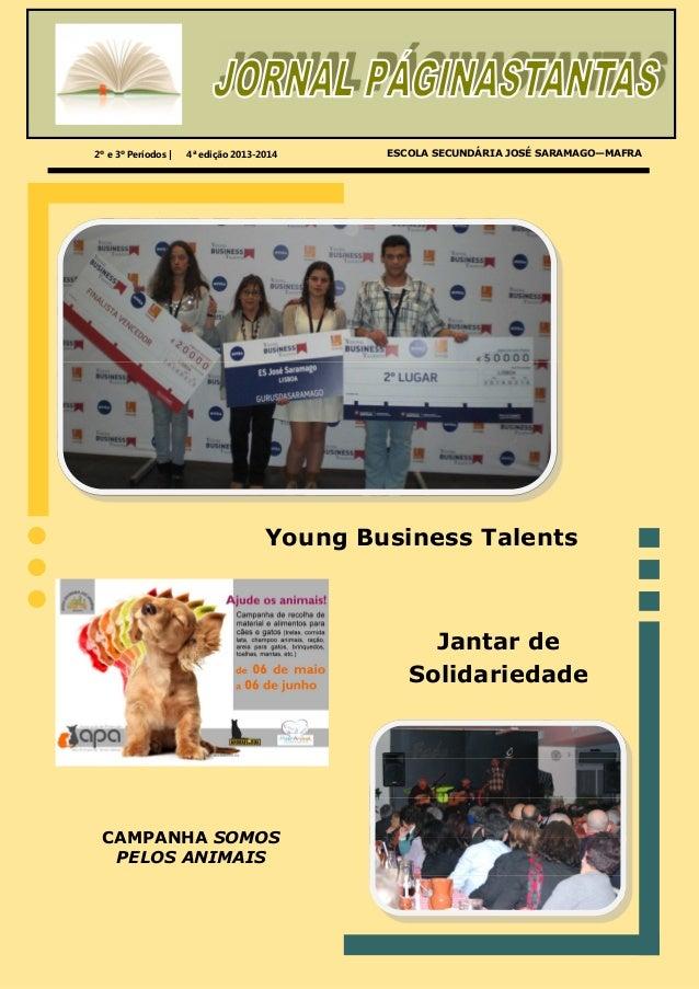 2º e 3º Períodos   4ª edição 2013-2014 Young Business Talents Jantar de Solidariedade ESCOLA SECUNDÁRIA JOSÉ SARAMAGO—MAFR...
