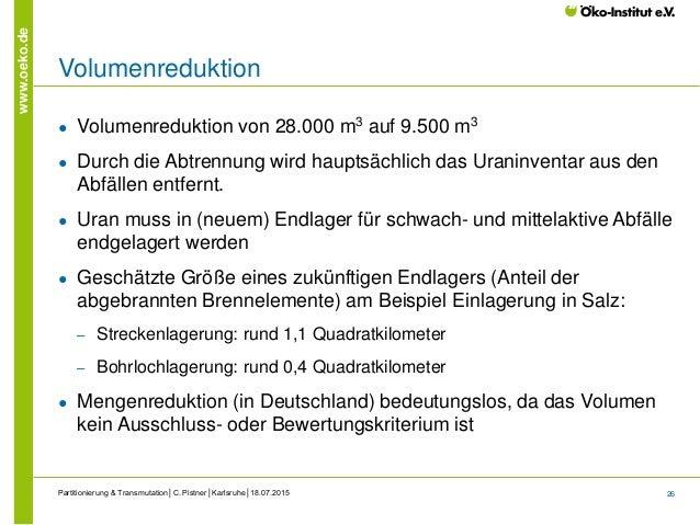 26 www.oeko.de Volumenreduktion ● Volumenreduktion von 28.000 m3 auf 9.500 m3 ● Durch die Abtrennung wird hauptsächlich da...
