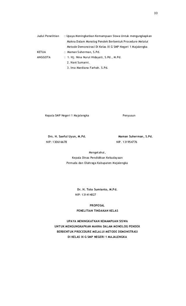 10Judul Penelitian    : Upaya Meningkatkan Kemampuan Siswa Untuk mengungkapkan                         Makna Dalam Monolog...