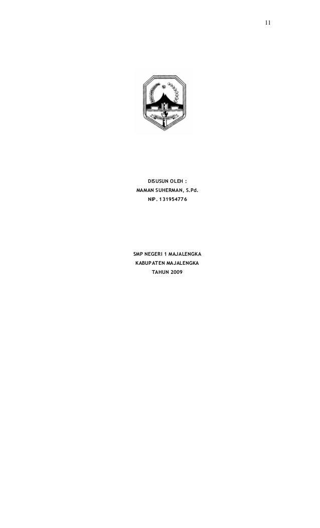 11    DISUSUN OLEH :MAMAN SUHERMAN, S.Pd.    NIP. 131954776SMP NEGERI 1 MAJALENGKAKABUPATEN MAJALENGKA      TAHUN 2009
