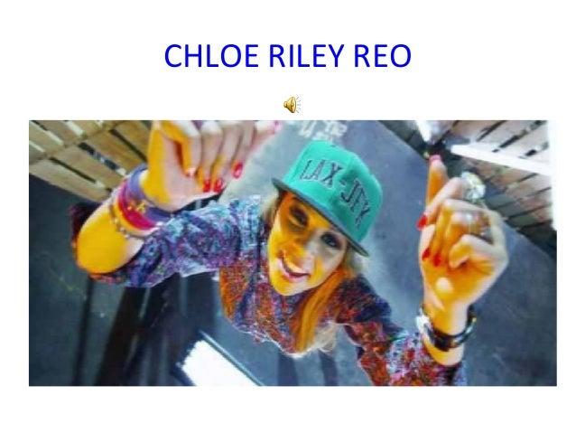 CHLOE RILEY REO