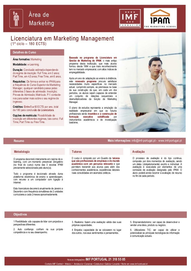 Área de                 MarketingLicenciatura em Marketing Management(1º ciclo – 180 ECTS) Detalhes do Curso              ...
