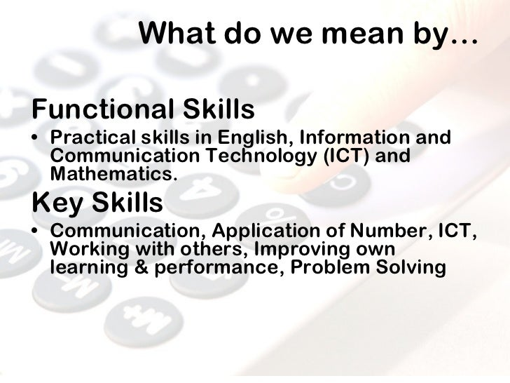 ptlls embedding functional skills essay Explain ways to embed elements of functional skills in your specialist area this assignment provides my definition of functional skills, highlighting.