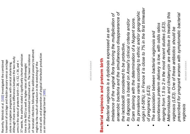 Recently,Wolnickietal.[102]investigatedthecombined treatmentofcerclageandArabinpessaryversuscerclage aloneinsingletonpregn...