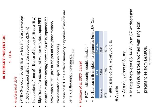 III.PRIMARYPREVENTION 1.LDA ▪Anadeijdaetal,2018 ▪sPTB<34woccurredsignificantlylessintheaspirin-group (1.03%)comparedwithth...