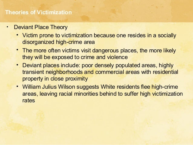 an overview of the victimization theories victim precipitation theory lifestyle theory deviant place Table of contents for criminology / leonard glick, j mitchell of contents for criminology / leonard glick for victimization victim-precipitation theories.